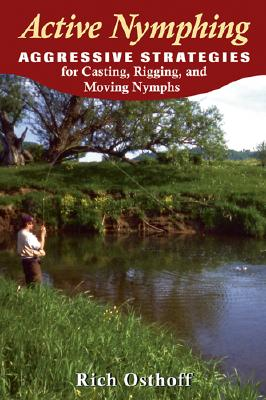 Active Nymphing By Osthoff, Rich